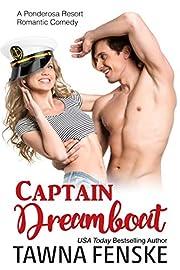 Captain Dreamboat (Ponderosa Resort Romantic Comedies Book 7)
