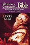 The Storyteller's Companion to the Bible Volume 3 Judges--Kings