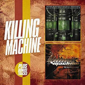 Killing Machine / Metalmorphosis