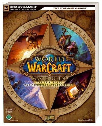 World of Warcraft - Master Guide 2. Ausgabe
