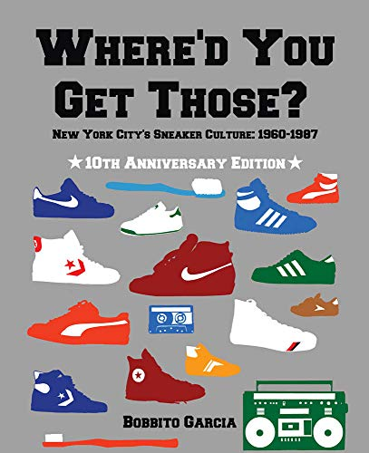 Where'd You Get Those? 10th Anniversary New York City's...