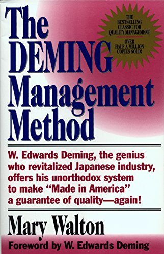 Compare Textbook Prices for The Deming Management Method 1 Edition ISBN 9780399550003 by Mary Walton,W. Edwards Deming