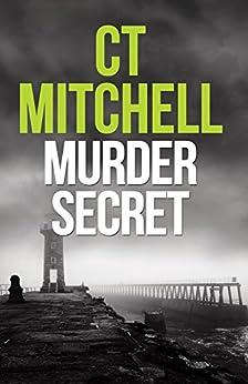Murder Secret by [C. T.  Mitchell]