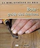 Bois - Guide des finitions