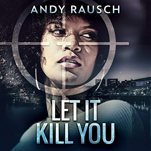Let It Kill You audiobook cover art