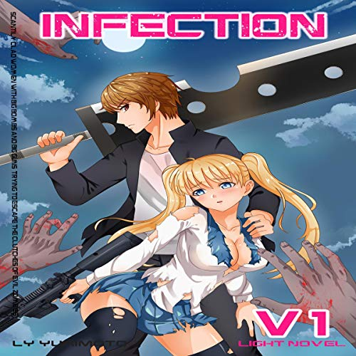 Infection, Vol.1 - Light Novel Harem audiobook cover art