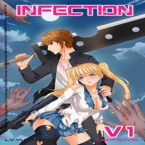 Infection, Vol.1 - Light Novel Harem cover art