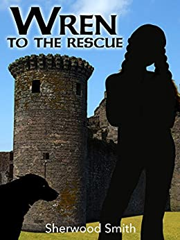 Wren to the Rescue (Wren Books Book 1) by [Sherwood Smith]
