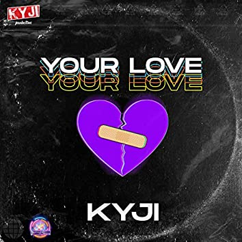 Your Love (Remastered)