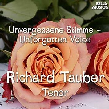 Unvergessene Stimme - Richard Tauber, Tenor