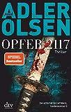 Opfer 2117: Der achte Fall für Carl Mørck, Sonderdezernat Q, Thriller (Carl-Mørck-Reihe, Band 8) - Jussi Adler-Olsen