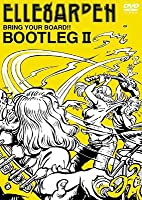 BRING YOUR BOARD!! TOUR BOOTLEG II [DVD]