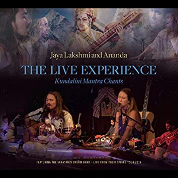 The Live Experience: Kundalini Yoga Chants and Devotional Songs