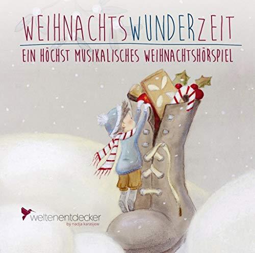 Weihnachtswunderzeit: Ein höchst musikalisches Weihnachtshörspiel