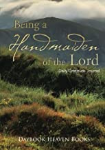 Being a Handmaiden of the Lord Daily Gratitude Journal