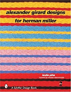 Alexander Girard Designs for Herman Miller, 2nd Revised & Expanded (Schiffer Design Books)