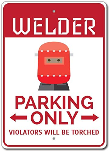 Iliogine Welder Parking Sign Welder Sign Welder Gift Welder Decor Welder Garage Sign Welding Sign Welding Gift Outdoor Sign Gift Funny Metal Street Tin Sign Wall Art Decorative
