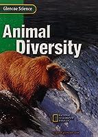 Animal Diversity: Course C (Glencoe Science) 0078255678 Book Cover