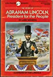 Abraham Lincoln, President for the People