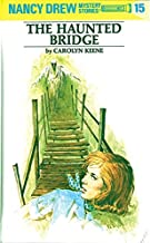 The Haunted Bridge (Nancy Drew, Book 15)