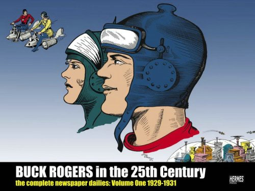 Buck Rogers in the 25th Century: The Complete Newspaper Dailies, Vol. 1: 1929-1930