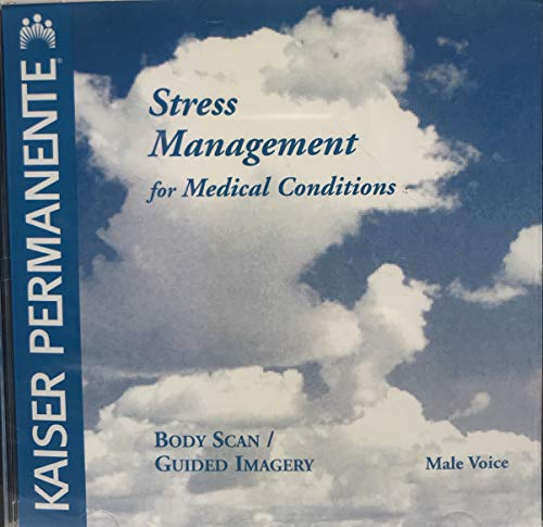 Stress Management for Medical Conditions - Body Scan / Guided Imagery