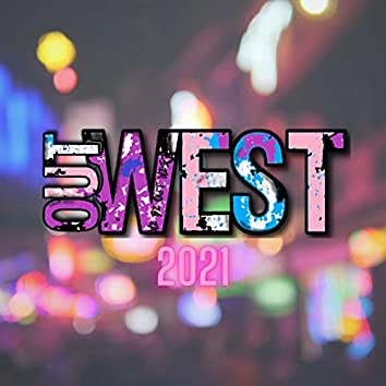 Out West 2021