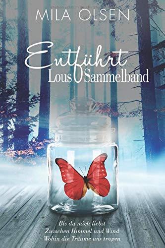 Entführt - Lous Sammelband
