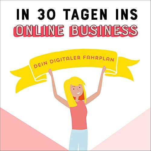 In 30 Tagen ins Online Business Titelbild