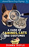 A Case of Canines, Cats and Costumes (Curly Bay Animal Rescue Cozy Mystery Book 6)