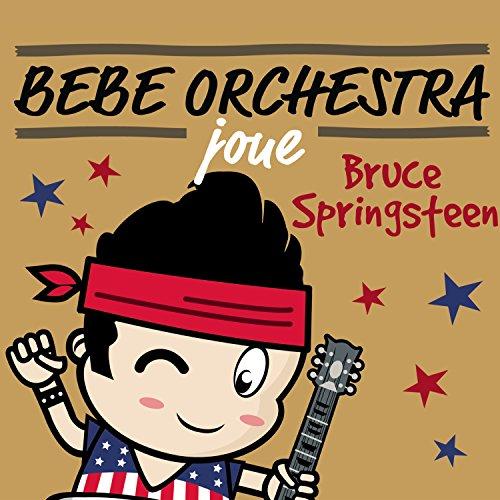 Bébé Orchestra Joue Bruce Springsteen