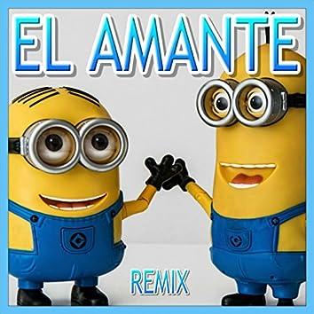 El Amante (Minions Remix)