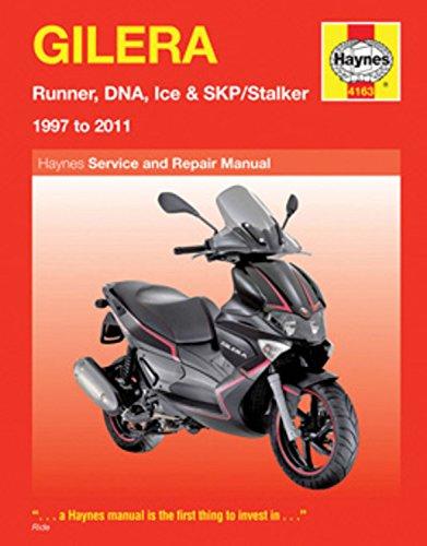 Gilera: Runner, DNA, Ice & SKP/Stalker 1997 to 2011 (Haynes Manuals)