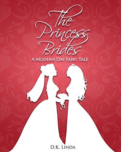 The Princess Brides: A Modern Day Fairy Tale