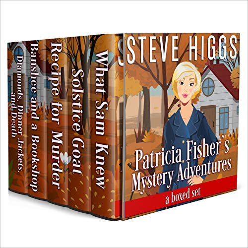 Patricia Fisher's Mystery Adventures Audiobook By Steve Higgs cover art