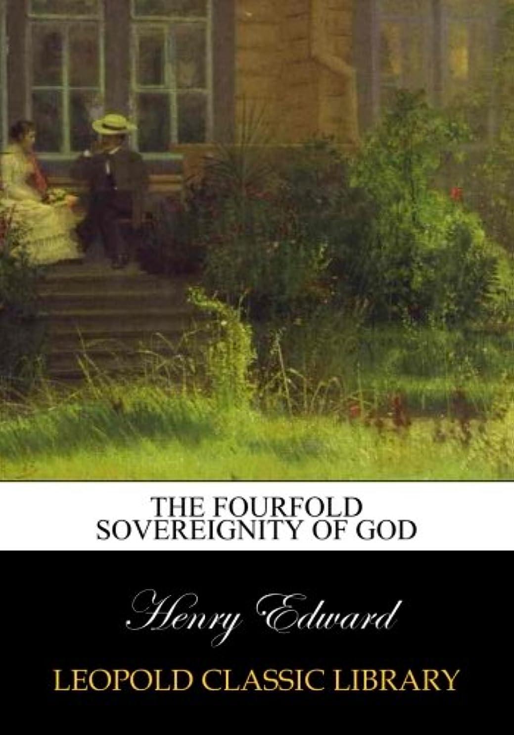 胆嚢魔法うなり声The fourfold sovereignity of God