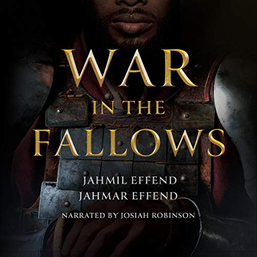 War in the Fallows Audiobook By Jahmil Effend, Jahmar Effend cover art