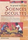 Le grand livre des sciences occultes