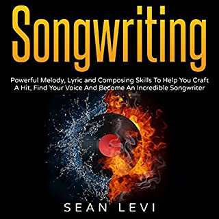 Songwriting: Powerful Melody, Lyric and Composing Skills to Help You Craft a Hit                   By:                                                                                                                                 Sean Levi                               Narrated by:                                                                                                                                 Anthony C. Forsmark                      Length: 37 mins     40 ratings     Overall 4.1