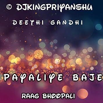 Payaliya Baje:Raag Bhoopali