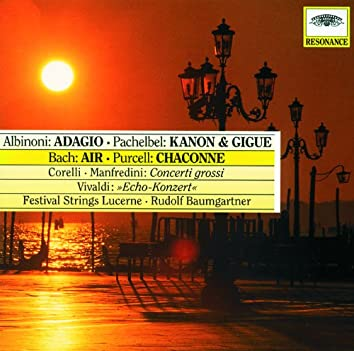 Albinoni: Adagio / Pachelbel: Canon & Gigue / Bach: Air / Purcell: Chaconne