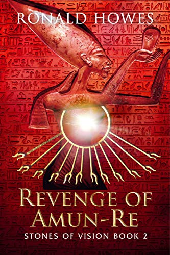 Revenge of Amun-Re (Stones of Vision Book 2) (English Edition)