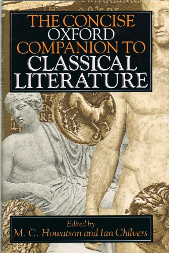 The Concise Oxford Companion to Classical Literature (Oxford Reference)