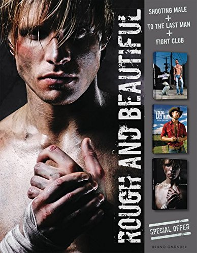Rough and Beautiful Collection: To the Last Man; Shooting Male; Fight Club (Box Set): Includes: To the Last Man, Shooting Male, Fight Club