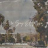 Yo No Soy El Mismo (feat. Rod Capri)