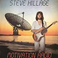 Motivation Radio by Steve Hillage (2007-02-13)