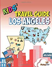 Kids' Travel Guide - Los Angeles: The Fun Way to Discover Los Angeles Especially for Kids