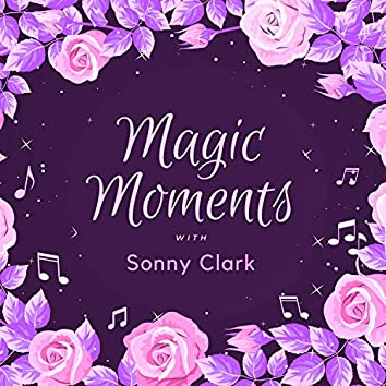 Magic Moments with Sonny Clark