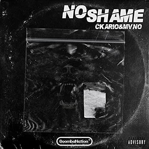 No Shame (feat. MVNO) [Explicit]