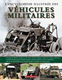 Encyclopédie Illustrée des Vehicules Militaires